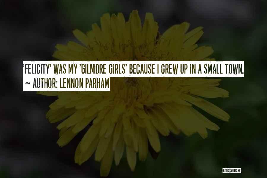 Lennon Parham Quotes 1728604