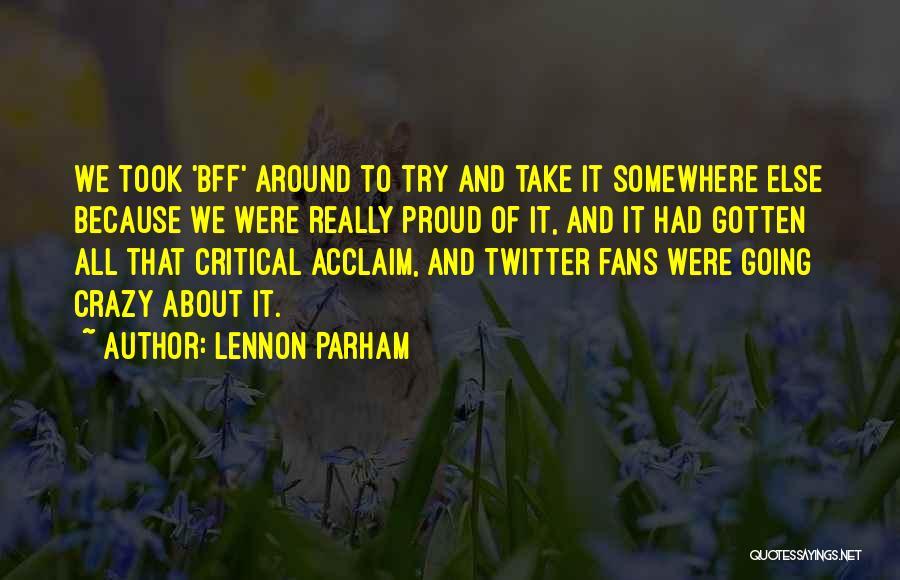 Lennon Parham Quotes 2168963