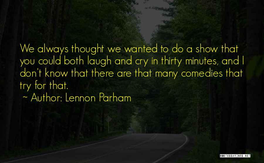 Lennon Parham Quotes 2234301