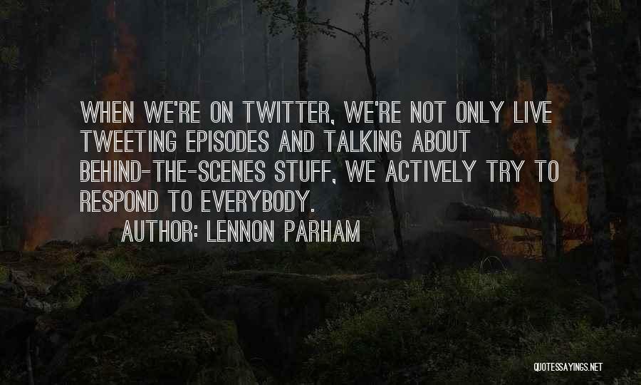 Lennon Parham Quotes 238110