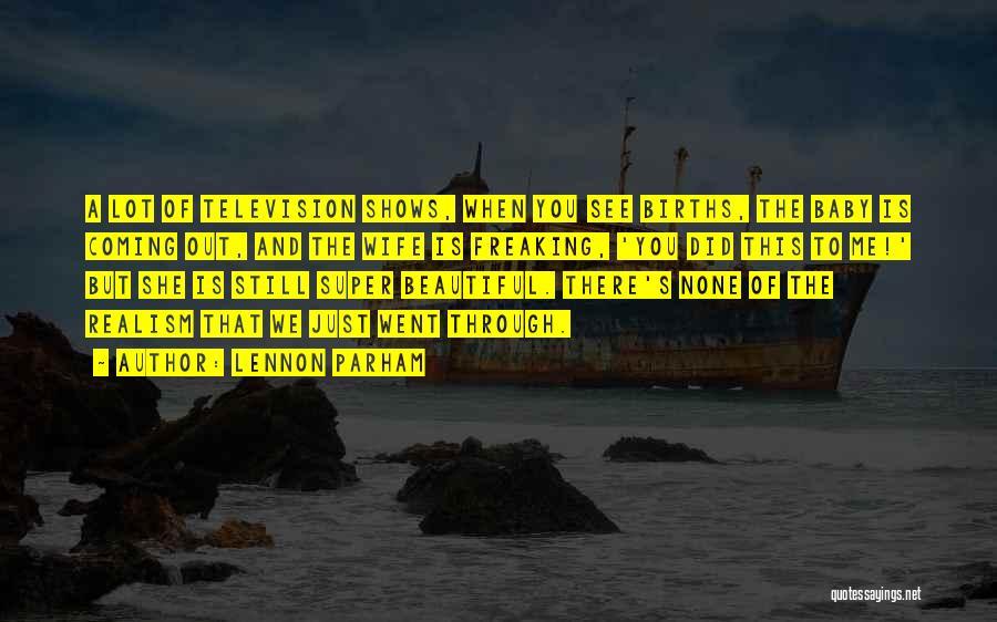 Lennon Parham Quotes 385087