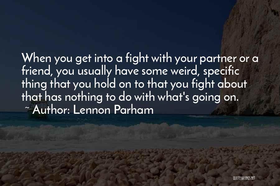 Lennon Parham Quotes 518646