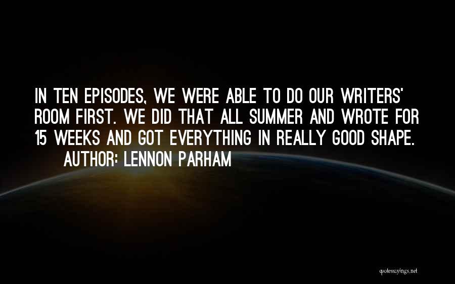 Lennon Parham Quotes 537774