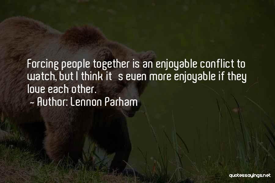 Lennon Parham Quotes 574602