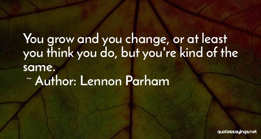 Lennon Parham Quotes 602138