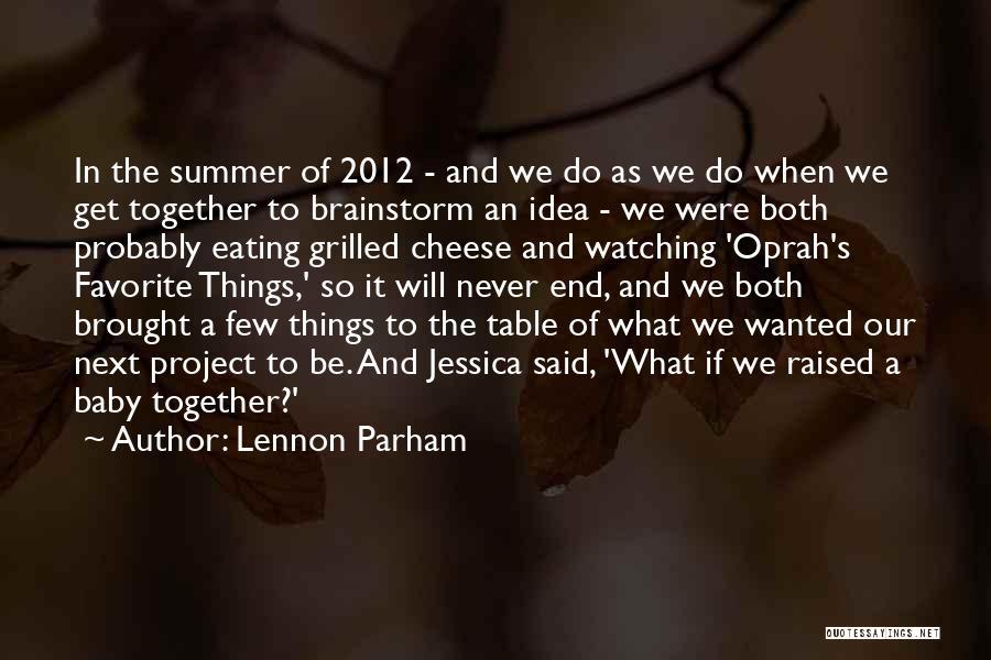 Lennon Parham Quotes 623582