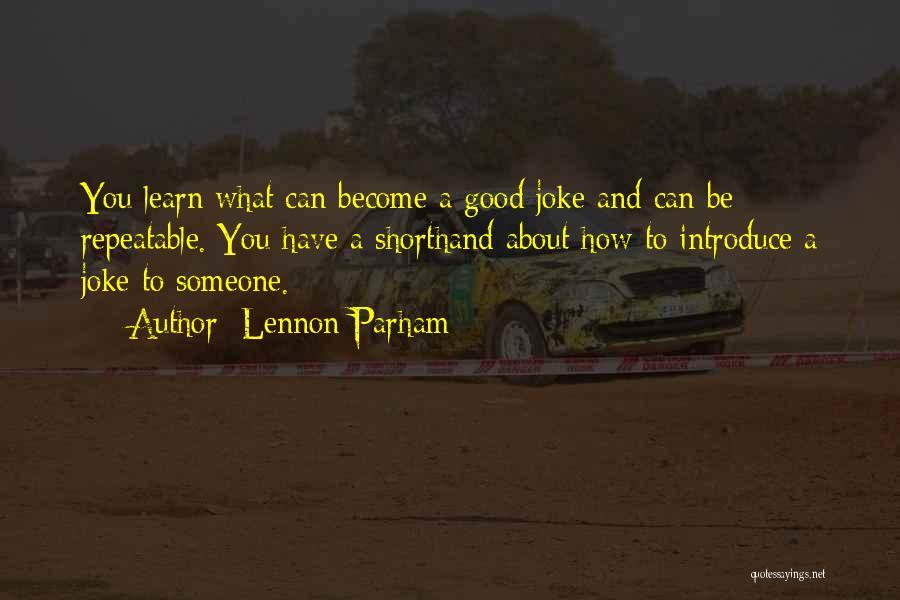 Lennon Parham Quotes 675333