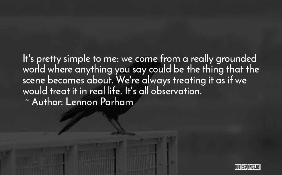 Lennon Parham Quotes 775126