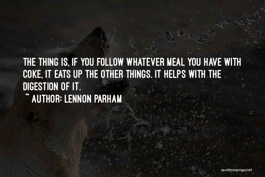 Lennon Parham Quotes 988944