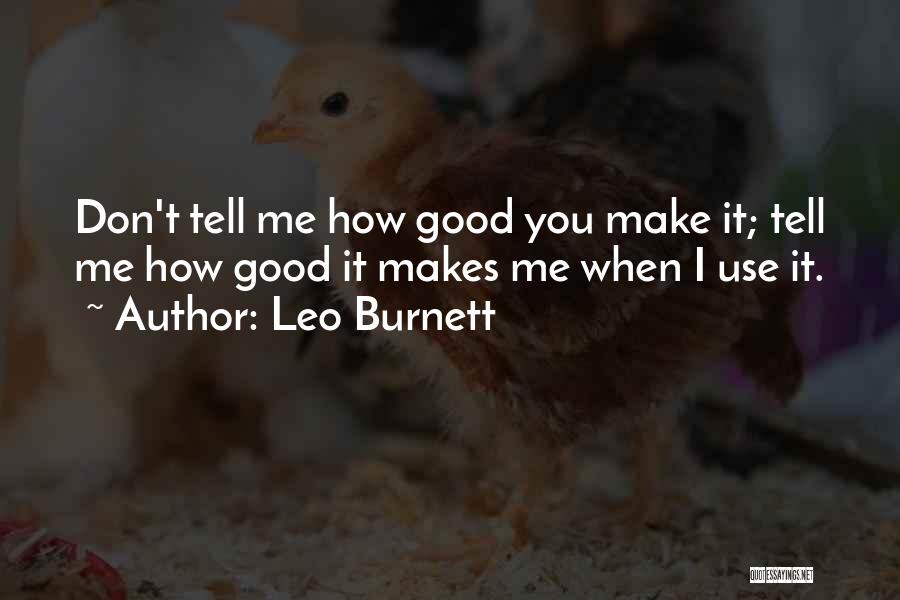 Leo Burnett Marketing Quotes By Leo Burnett