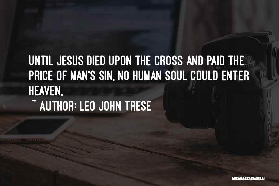 Leo John Trese Quotes 1201430