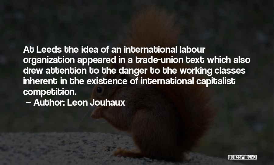 Leon Jouhaux Quotes 210506
