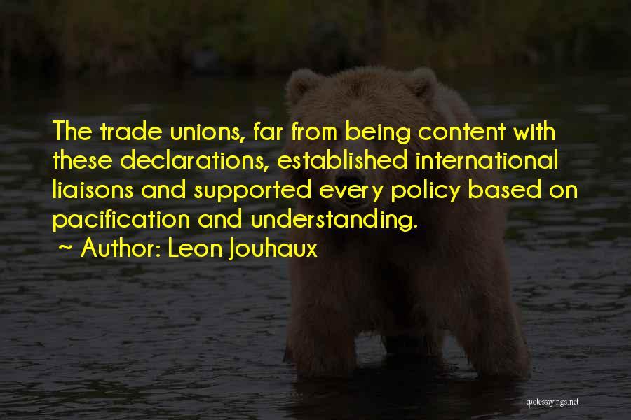 Leon Jouhaux Quotes 749211