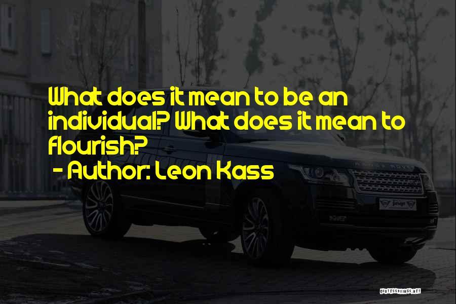 Leon Kass Quotes 1224160