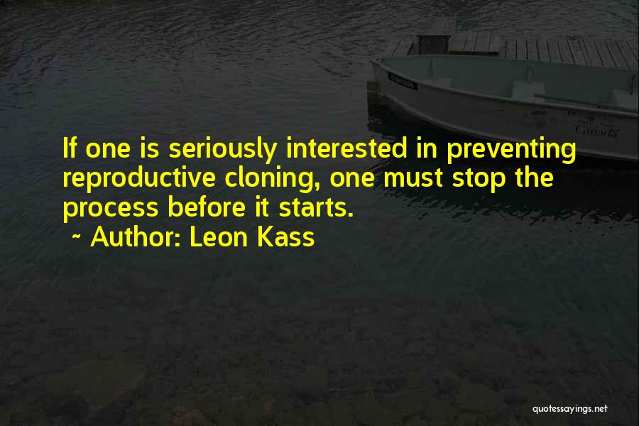 Leon Kass Quotes 1284506