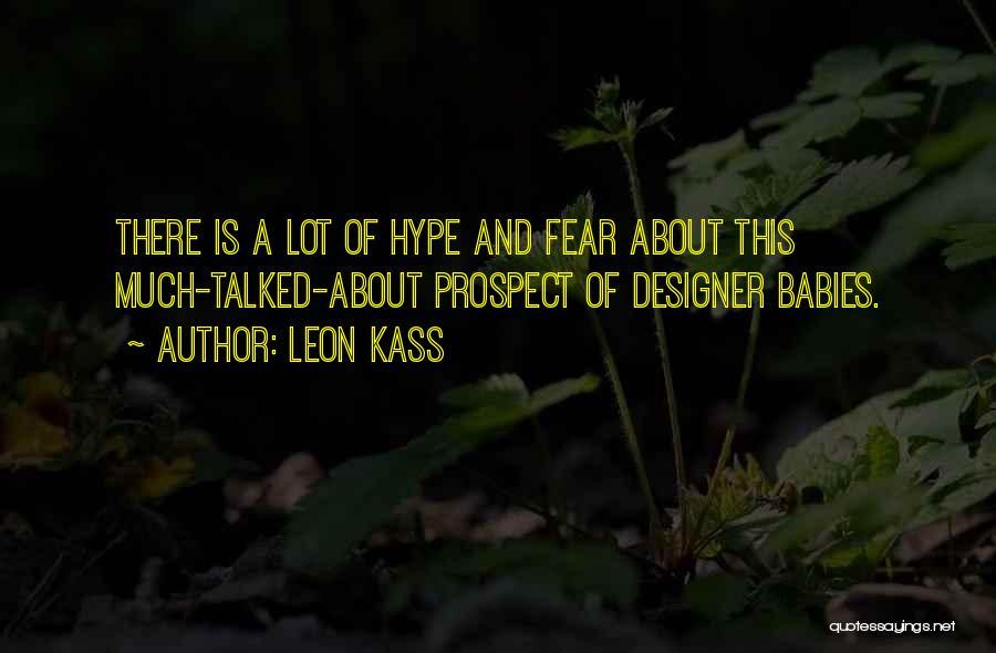 Leon Kass Quotes 1413240