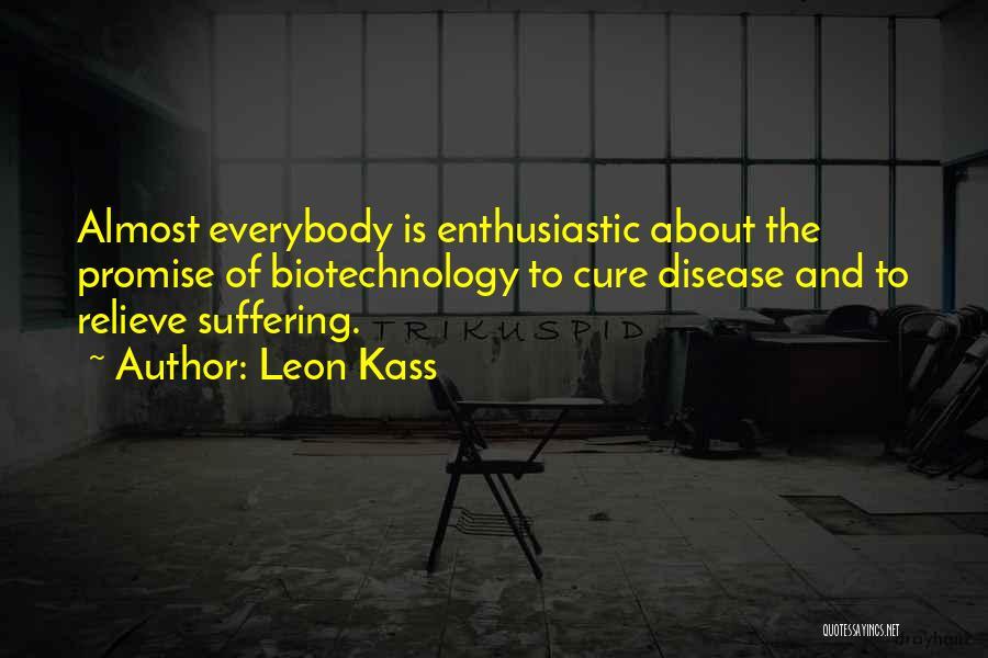Leon Kass Quotes 1474770