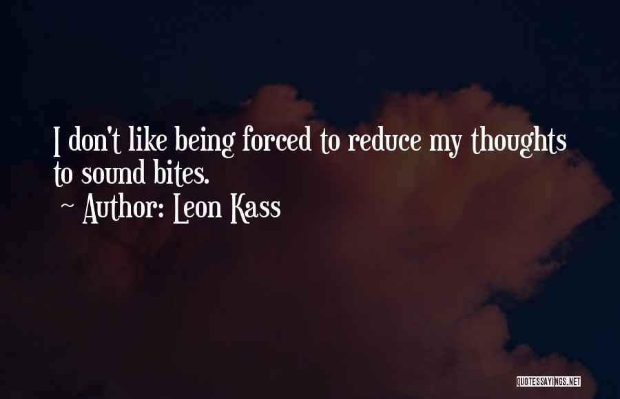 Leon Kass Quotes 1485189