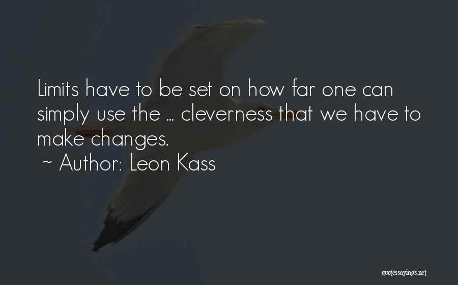 Leon Kass Quotes 2028561