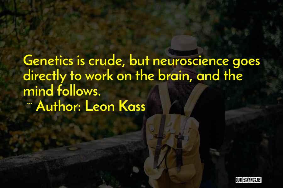 Leon Kass Quotes 2051256