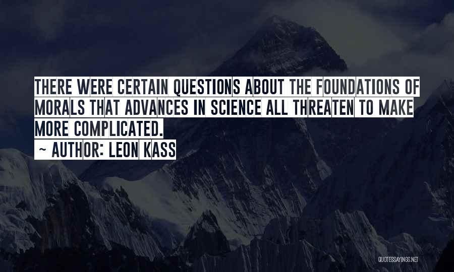 Leon Kass Quotes 2266355