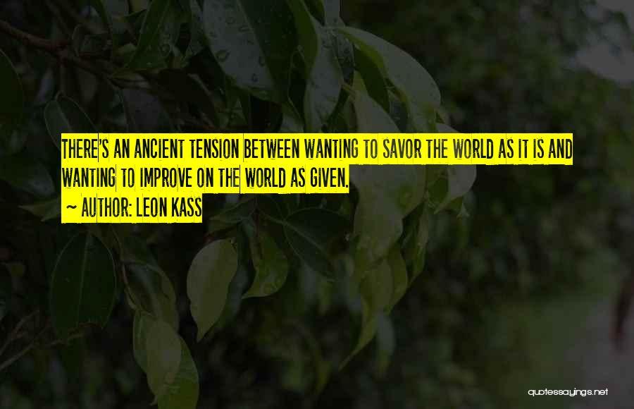 Leon Kass Quotes 593668