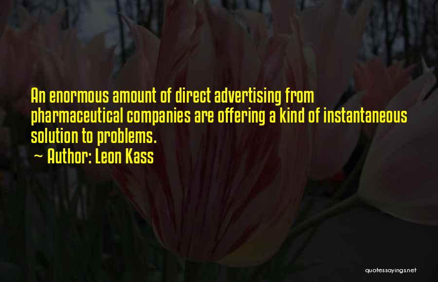 Leon Kass Quotes 725824