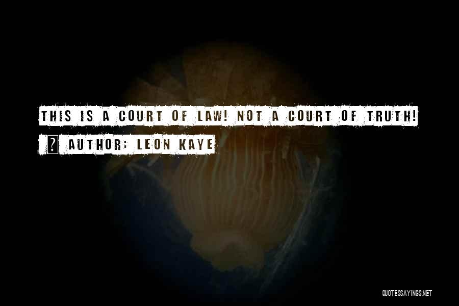 Leon Kaye Quotes 460290