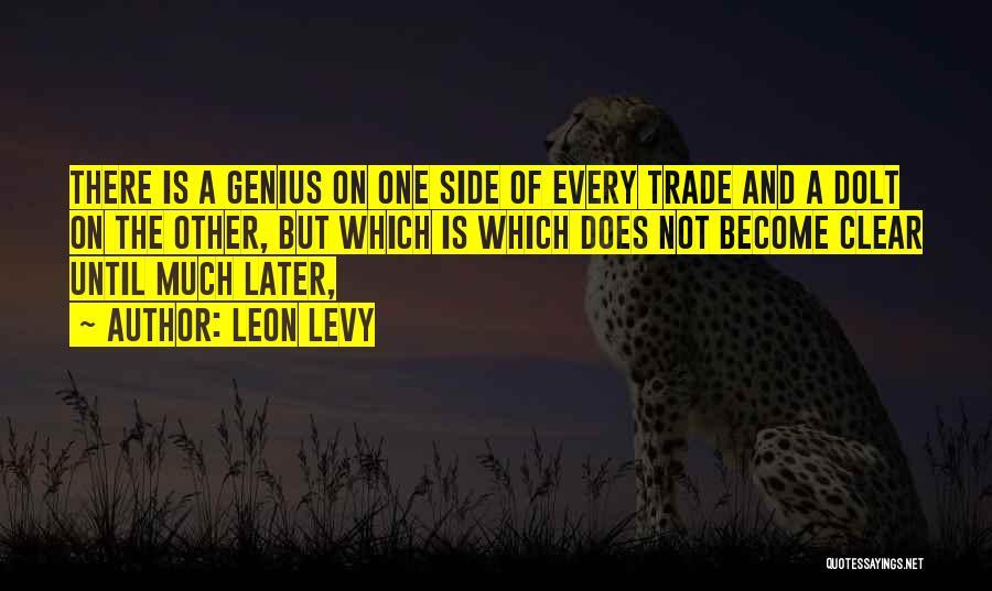 Leon Levy Quotes 1210047