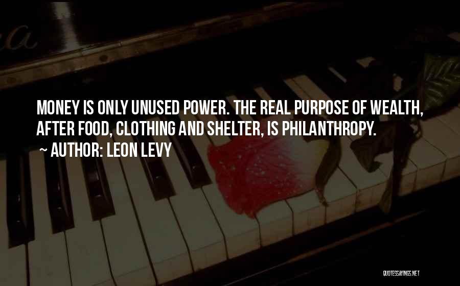 Leon Levy Quotes 423860