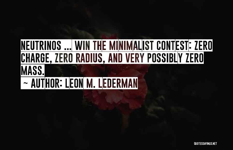 Leon M. Lederman Quotes 1143313