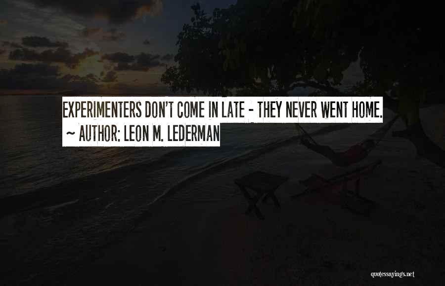 Leon M. Lederman Quotes 1525139