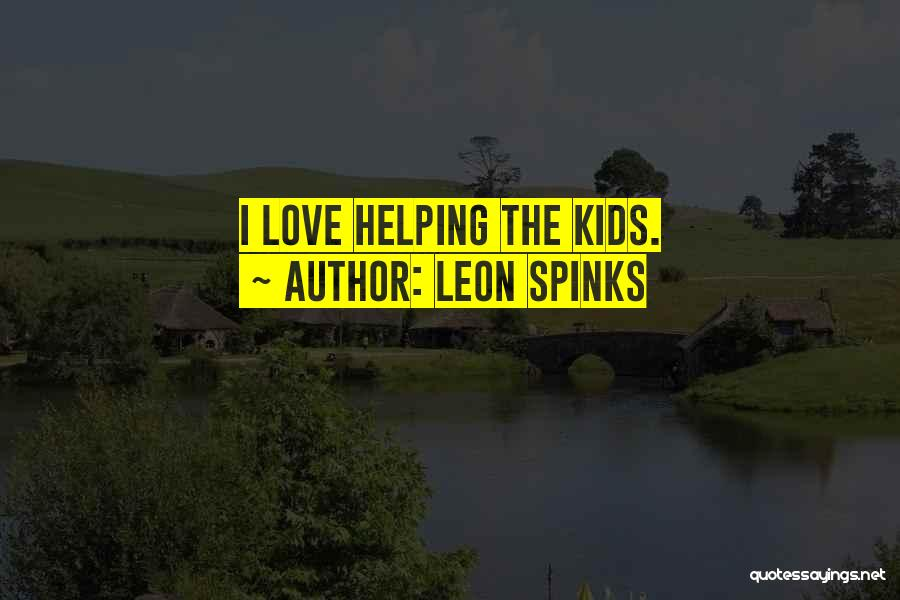 Leon Spinks Quotes 1049150