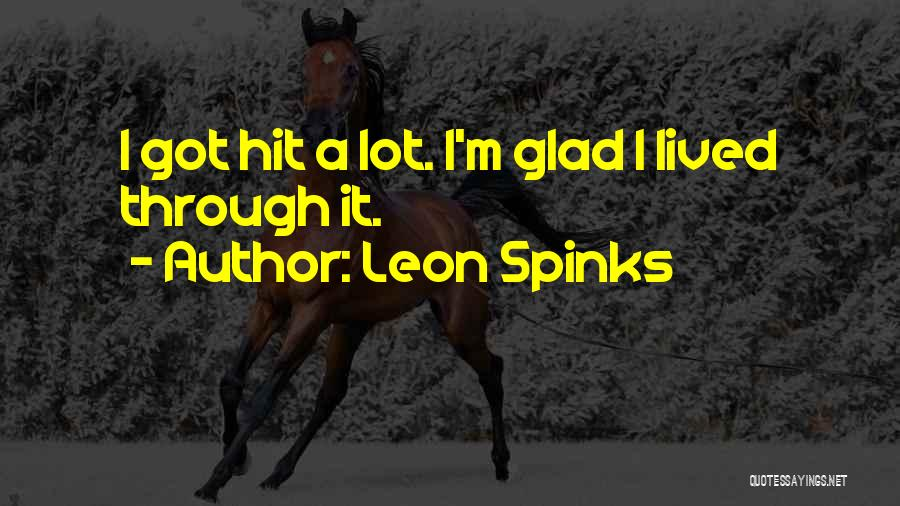 Leon Spinks Quotes 1449034