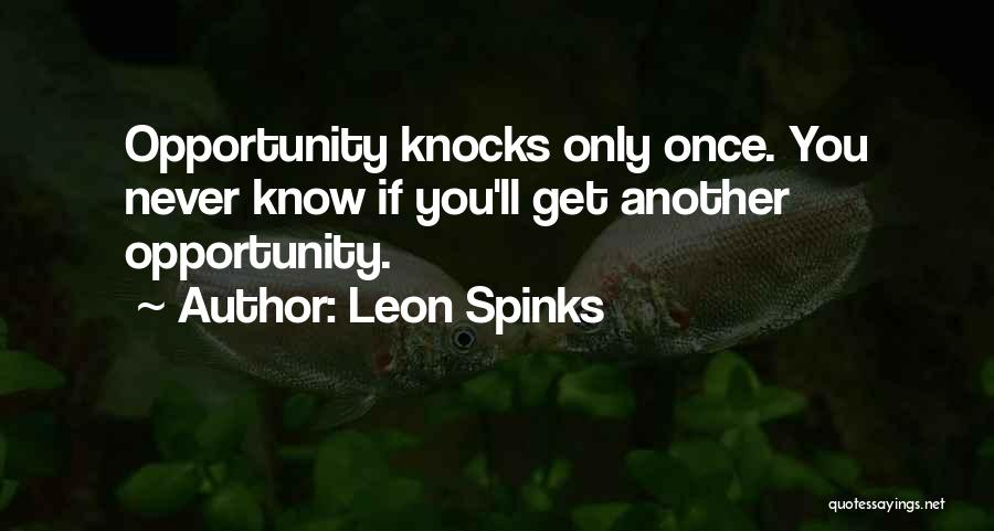 Leon Spinks Quotes 1593597