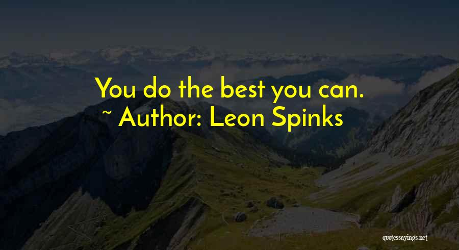 Leon Spinks Quotes 1748150