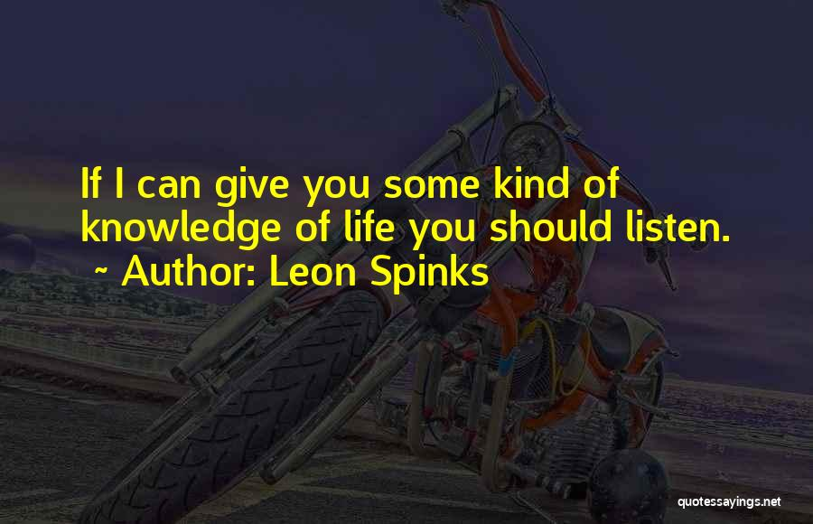 Leon Spinks Quotes 650098