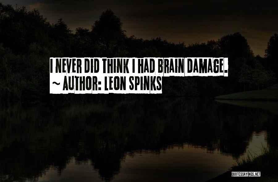 Leon Spinks Quotes 95229