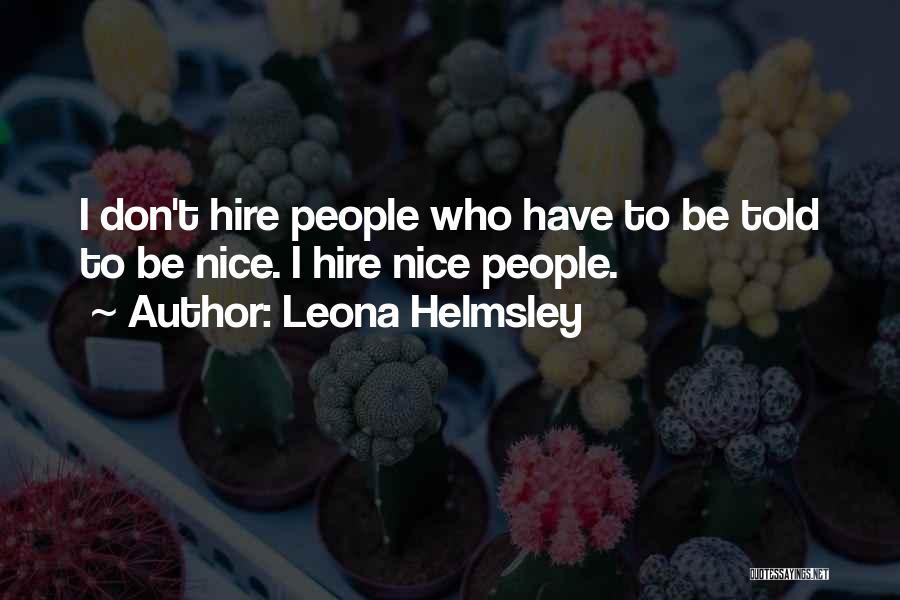 Leona Helmsley Quotes 1278588
