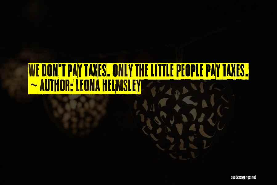 Leona Helmsley Quotes 1440093