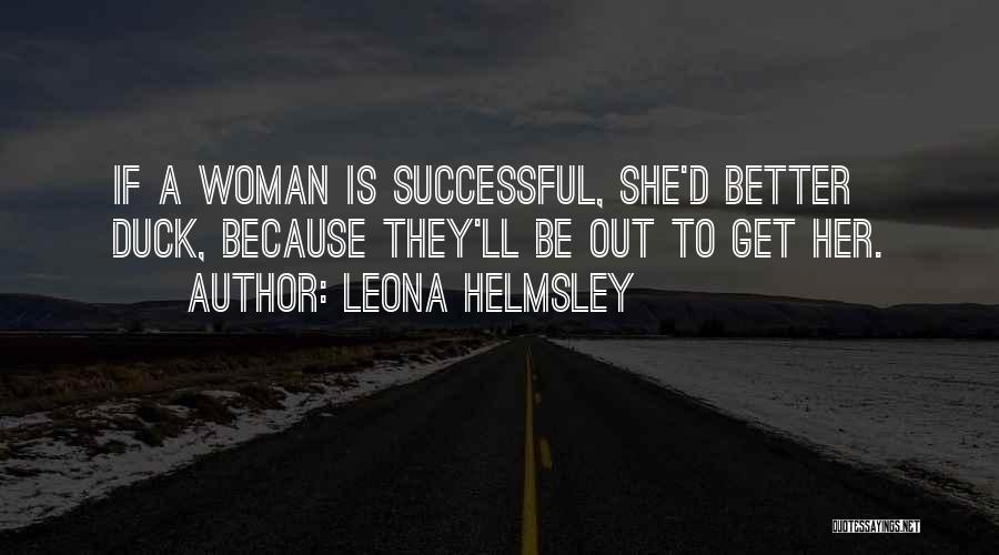 Leona Helmsley Quotes 568850