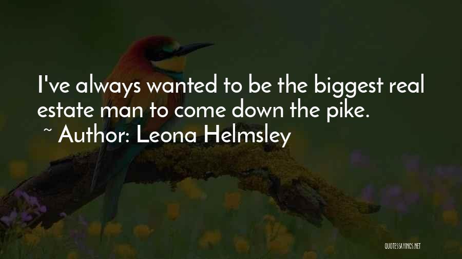 Leona Helmsley Quotes 667200