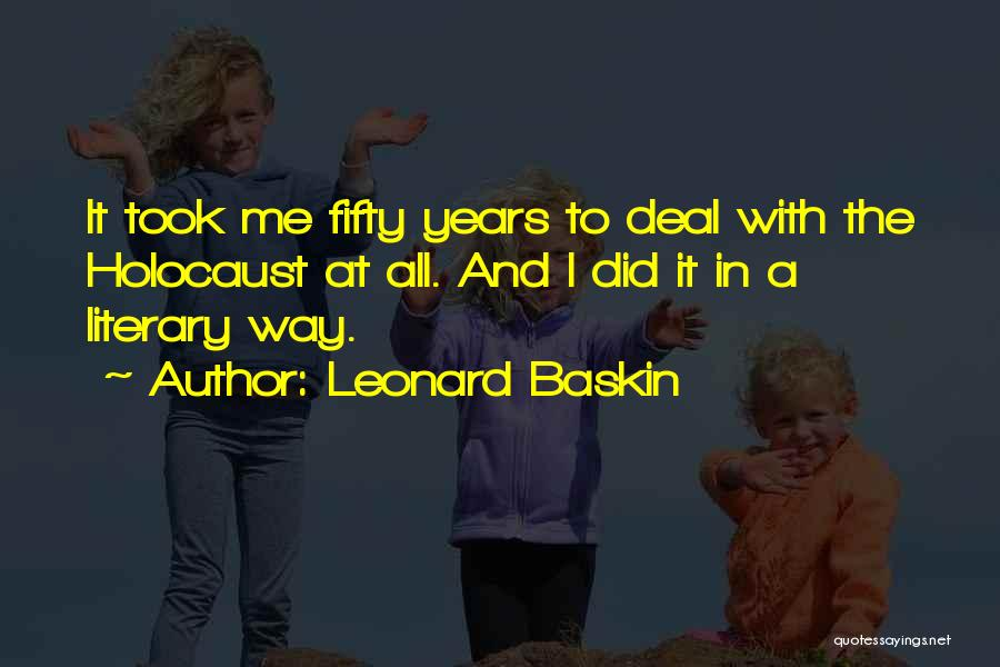 Leonard Baskin Quotes 1376432