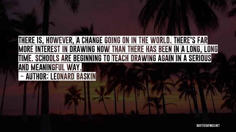 Leonard Baskin Quotes 2004285