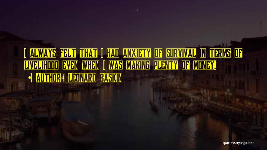 Leonard Baskin Quotes 340812