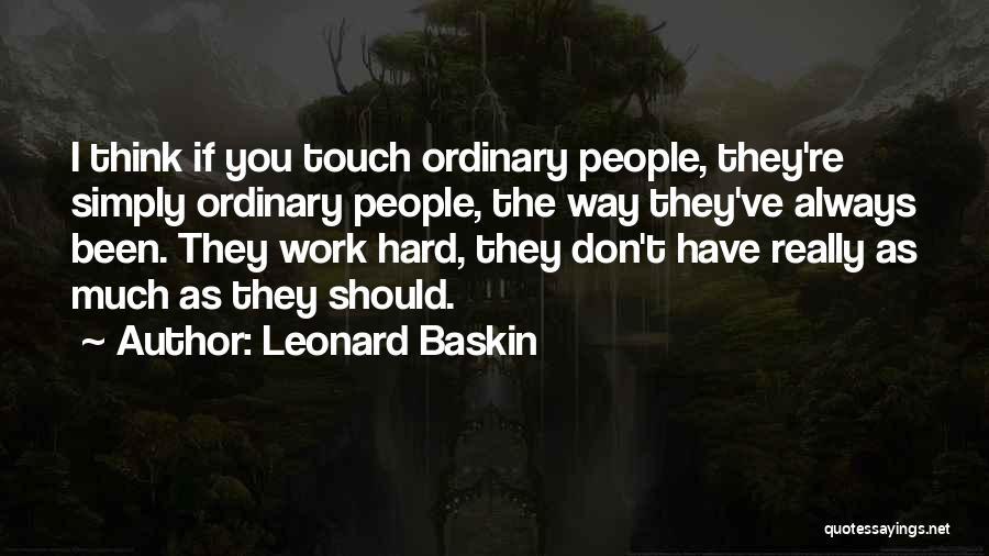 Leonard Baskin Quotes 426187