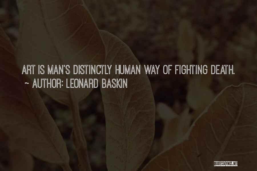 Leonard Baskin Quotes 561205