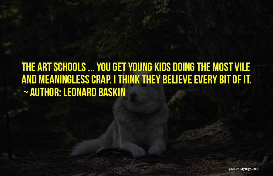 Leonard Baskin Quotes 861100