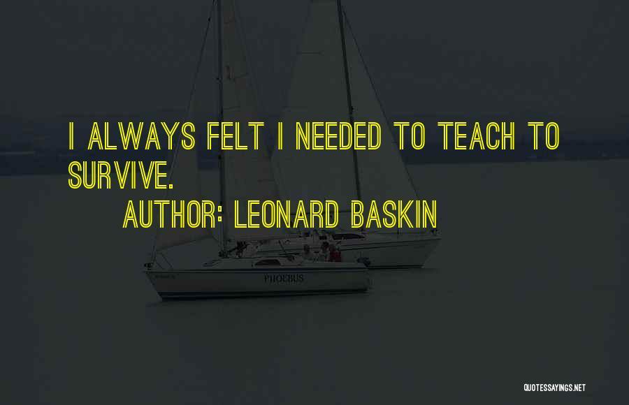 Leonard Baskin Quotes 943132