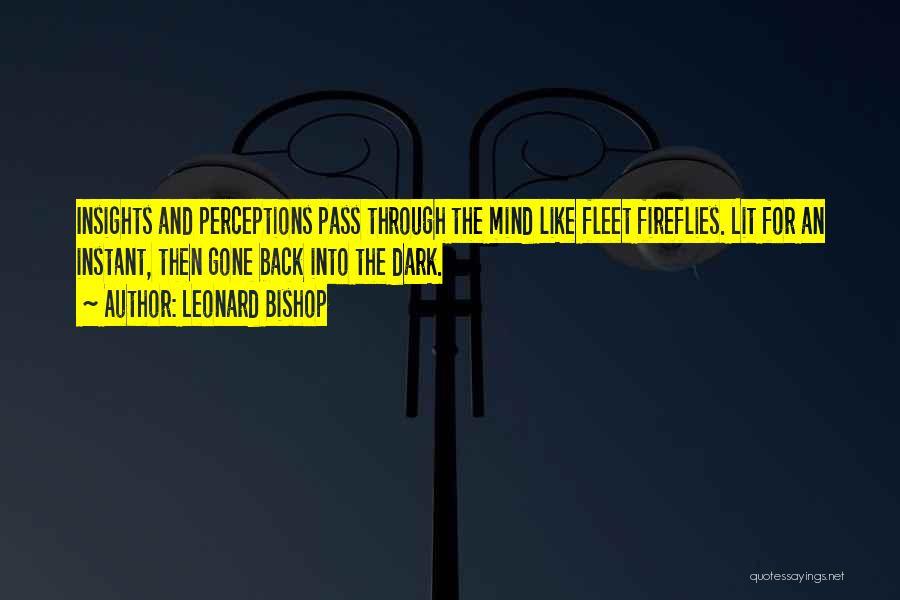 Leonard Bishop Quotes 1317328